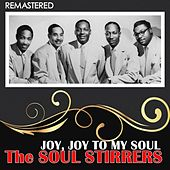 Joy, Joy to My Soul (Remastered) de The Soul Stirrers