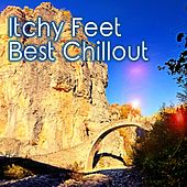Itchy Feet - Best Chillout von Various Artists