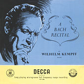 Kempff plays Bach de Wilhelm Kempff
