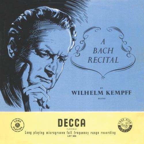 Kempff plays Bach by Wilhelm Kempff