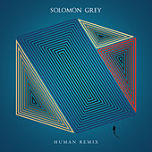 Human Remix by Solomon Grey