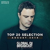 Global DJ Broadcast - Top 20 August 2018 von Various Artists
