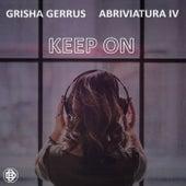 Keep On von Grisha Gerrus