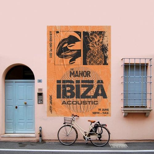 Ibiza (Acoustic) de The Manor