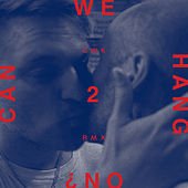 Can We Hang On ? + 2 Remixes de Cold War Kids