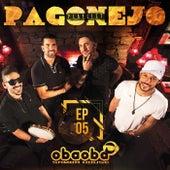 Pagonejo (EP 05) von Oba Oba Samba House
