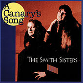 A Canary's Song (Live) by The Smith Sisters