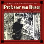 Die neuen Fälle, Fall 15: Professor van Dusen in der Totenvilla von Professor Dr. Dr. Dr. Augustus van Dusen