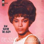 Um Show De Elza by Elza Soares