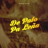 De Palo Pa Leña von Maria Diaz