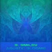 Aquatic Blooms von B.Smiley