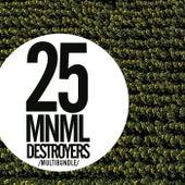 25 MNML Destroyers Multibundle - EP de Various Artists