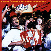 Boogie Woogie Zydeco by Chubby Carrier