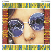 Roger Nichols & The Small Circle Of Friends by Roger Nichols