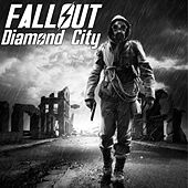 Fallout Diamond City (Music Inspired by the Video Game) by Various Artists