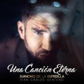Una Canción Eterna de Juancho De La Espriella