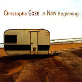 A New Beginning (Revised Version) by Christophe Goze