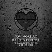 Rabbit's Revenge (feat. Bassnectar, Big Boi & Killer Mike) by Tom Morello - The Nightwatchman