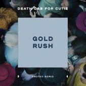 Gold Rush (Photay Remix) de Death Cab For Cutie