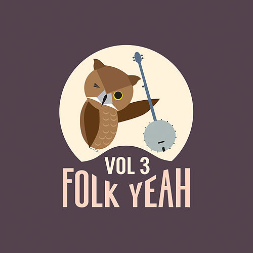 Folk Yeah! Vol. 3 de Various Artists