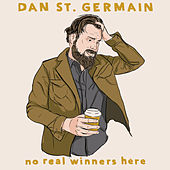 No Real Winners Here by Dan St. Germain