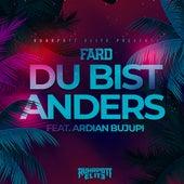 Du bist anders (feat. Ardian Bujupi) von Fard
