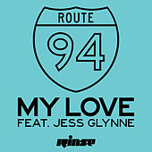 My Love (feat. Jess Glynne) de Route 94