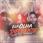 Ela Olha Diferente by Mc Willy