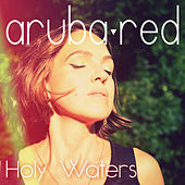 Holy Waters von Aruba Red