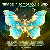 Trance in Tomorrow's Land: The Festival Edition de Various Artists