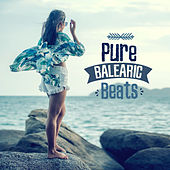 Pure Balearic Beats von Chill Out