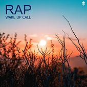 Rap Wake Up Call by Various Artists