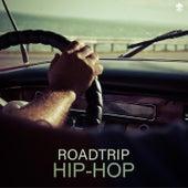Roadtrip Hip-Hop by Various Artists
