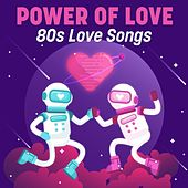 Power of Love: 80s Love Songs de Various Artists