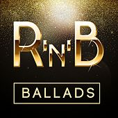 R 'N' B Ballads by Various Artists