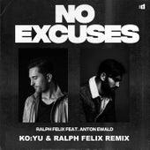 No Excuses (KO:YU & Ralph Felix Remix) von Ralph Felix
