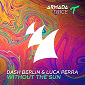 Without the Sun von Dash Berlin