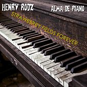 Strawberry Fields Forever de Henry Rodz