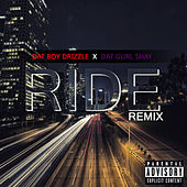 Ride (Remix) de Dat Boy Drizzle