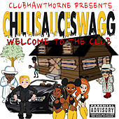Chillisauceswagg Welcome to the Club by ChilliiP