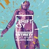 Entirety (Galantis Remix) de Shift K3y