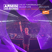 Live at Tomorrowland Belgium 2018 (Highlights) [A State Of Trance Stage] de Various Artists