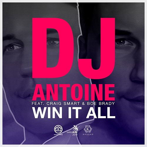 Win It All von DJ Antoine