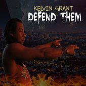 Defend Them von Kelvin Grant