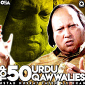 Top 50 Urdu Qawwalies by Nusrat Fateh Ali Khan