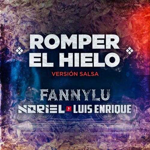 Romper el Hielo (Versión Salsa) by Fanny Lu