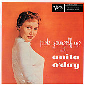 Pick Yourself Up (Expanded Edition) by Anita O'Day