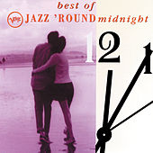 The Best Of Jazz 'Round Midnight by Various Artists