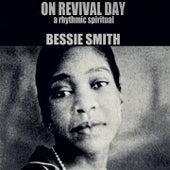 On Revival Day (A Rhythmic Spiritual) von Bessie Smith