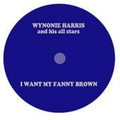 I Want My Fanny Brown by Wynonie Harris
